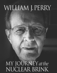 My Journey at the Nuclear Brink_Perry